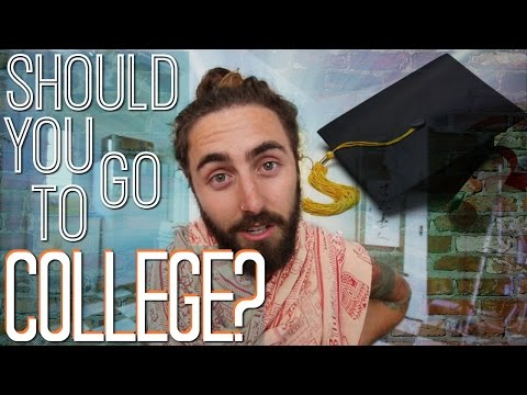 Should You Go to College!? (A Dropout's Perspective)