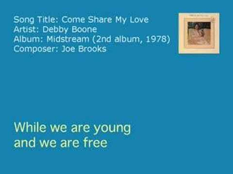 Debby Boone - Come Share My Love (Audio)