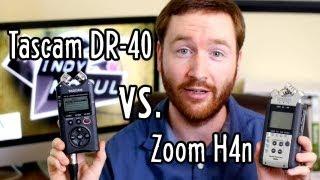Outdoor Video Gear + Audio Recorder Showdown: Zoom H4n vs. Tascam DR-40