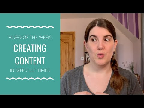 VOW: Creating Content in Difficult Times