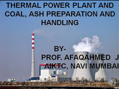 Thermal Power Plant and Coal/Ash Handling