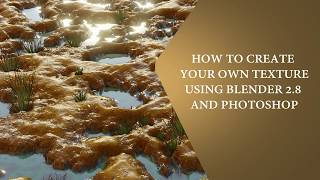 How to create your own textures using Blender 2.8 and Photoshop