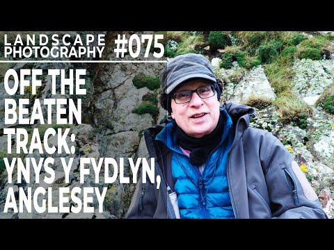 #075: Landscape Photography: Off The Beaten Track Ynys Y Fydlyn Anglesey