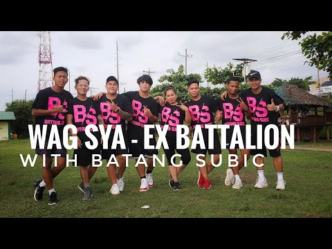 WAG SYA - Ex Battalion | OPM | Zumba® | Dance Fitness With Batang Subic
