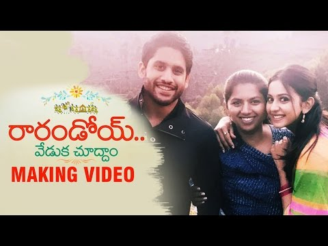 Naga Chaitanya Rarandoi Veduka Chudham Movie Making Video | #RaRandoiVedukaChudam