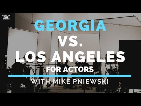 Georgia Vs. L.A. for Actors