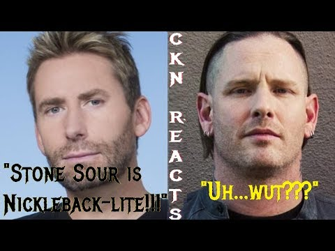 """CKN REACTS to Chad Kroeger Calling Stone Sour """"Nickelback-lite"""""""