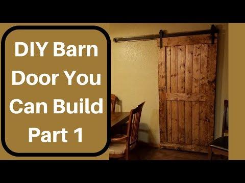 How to make a Custom DIY Barn Door! Part 1