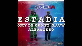Estadia - Omy De Oro ft. Rauw Alejandro (Letra/Lyrics)