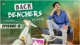 Backbenchers - School life || Episode -9 || Dorasai Teja || Tejindia || Infinitum Media