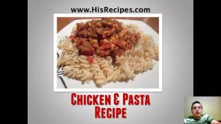 Chicken And Pasta Recipe - Step-by-step Photo Recipe