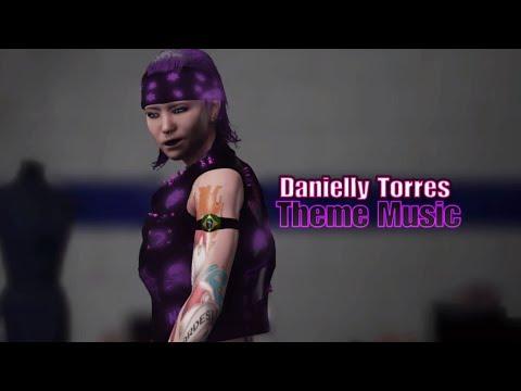 Danielly Torres-Theme Song Titantron