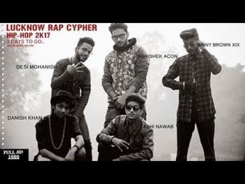 New Hindi Rap Song 2017 | Lucknow Rap Cypher 1.0 l Latest Hindi Rap Songs | Desi Hiphop 2017