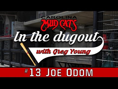In the Dugout with Greg Young #2 - Joe Odom