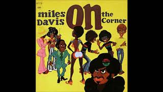 Miles Davis - On The Corner (1972) (Full Album)
