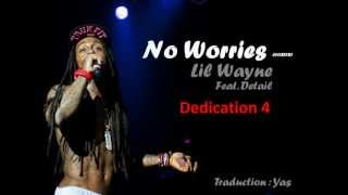 Download Lil Wayne Feat Detail - No Worries VOSTFR MP3 song and Music Video