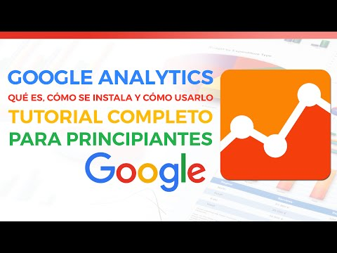 Google Analytics: Tutorial En Español