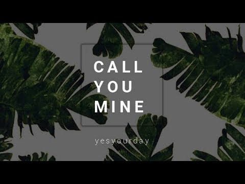 Jeff Bernat - Call You Mine (lyrics)