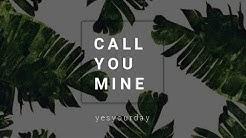 Jeff Bernat - Call You Mine (lyrics)