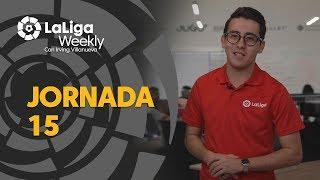 LaLiga Weekly Jornadas 15