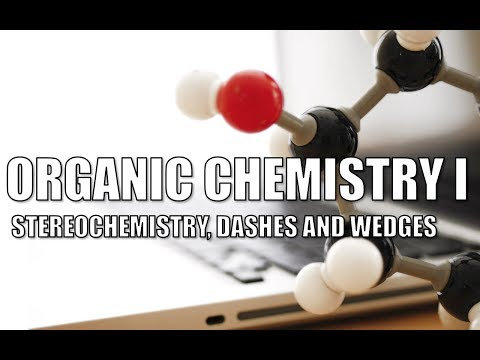 LIVE ORGANIC CHEMISTRY I CLASS - Stereochemistry, Dashes And Wedges