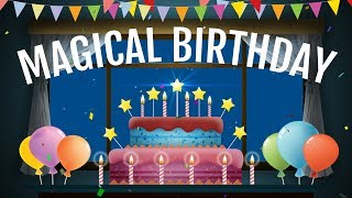 Magical Birthday animation Video, Happy Birthday wishes, greetings, e-card