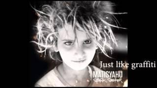 Скачать Matisyahu TelAviv N Lyrics