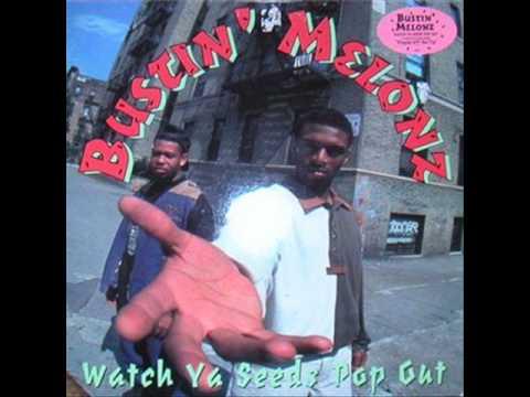 Bustin' Melonz - Watch Ya Seeds Pop Out (1994) (FULL ALBUM )