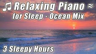RELAXATION MUSIC FOR BABIES Soft Slow Piano mix ocean sounds Helps Baby Relax Sleep Sleeping Lullaby