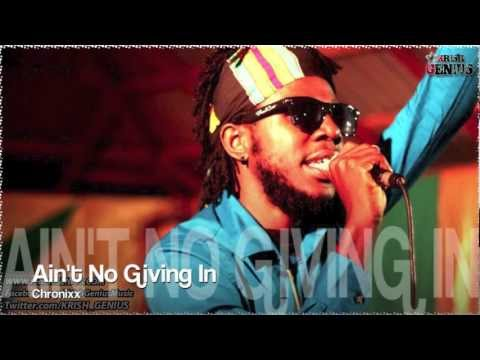 Chronixx - Ain't No Giving In [Tropical Escape Riddim] Dec 2012