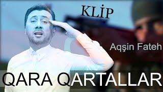 Aqsin Fateh - Qara Qartallar Şuşada (Official Video)