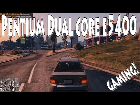 8 Juegos en Pentium Dual core E5400 - Gaming