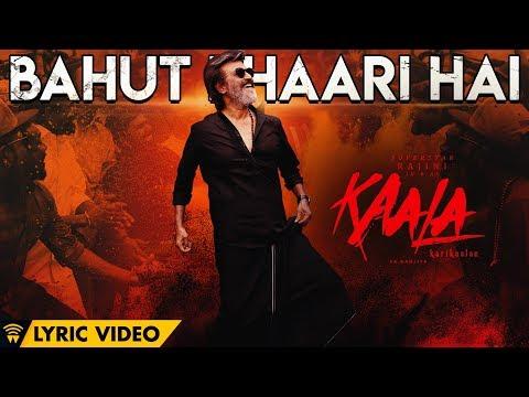 Bahut Bhaari Hai - Single | Kaala (Hindi) | Rajinikanth | Pa Ranjith | Santhosh Narayanan | Dhanush