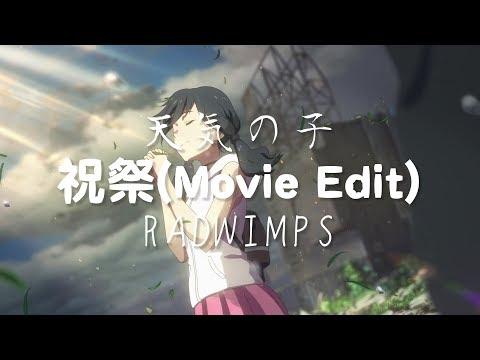 RADWIMPS - 祝祭 feat.三浦透子 [ 天氣之子 主題曲 ] ( 歌詞 : 日 . 簡體字 ) @ 追尋夢想 :: 痞客邦