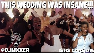 THIS WEDDING WAS INSANELY FUN! | Female DJ Gig Log #6 | LiXxer Experience TV
