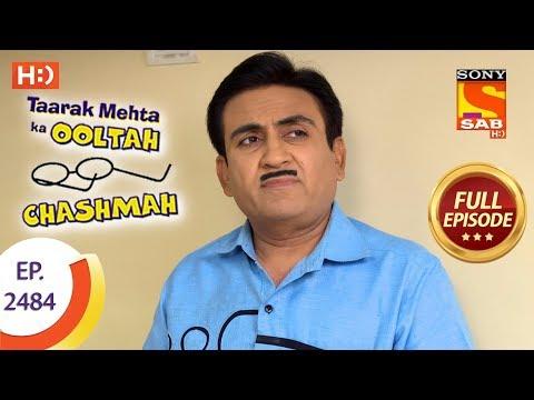 Taarak Mehta Ka Ooltah Chashmah – Ep 2484 – Full Episode – 7th June, 2018