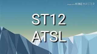 ST12 -ATSL (Aku Tak Sanggup Lagi)