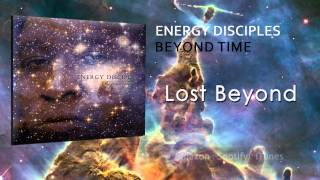 Energy Disciples (Beyond Time) - Lost Beyond