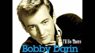 Watch Bobby Darin Ill Be There video