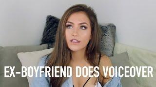 MY EX-BOYFRIEND DOES MY VOICEOVER! | Mel Joy