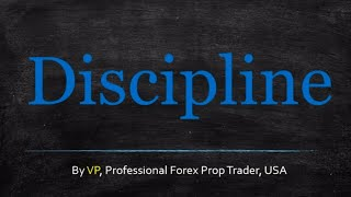 Forex Trading Discipline - You Have No Choice Here
