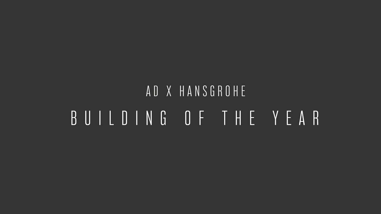 AD100: ADxHansgrohe Building of the Year