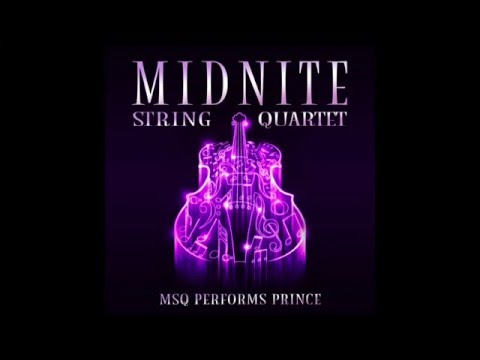 Purple Rain MSQ Performs Prince by Midnite String Quartet