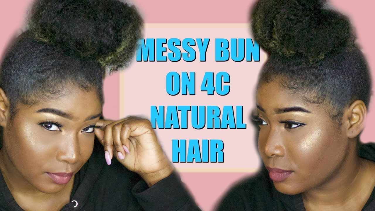Quick Easy High Messy Bun On 4a 4b 4c Natural Hair