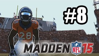 Madden 15 :-: Connected Career Episode 8 :-: Greedy Peyton