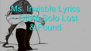 Olivia's solo invisible Lyrics Lost & Found