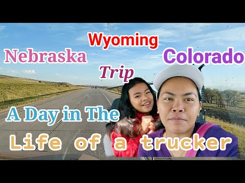 Nebraska/Wyoming/Colorado Trip #AdayIntheLifeofaTrucker #BuhayAmerica #TruckersLife