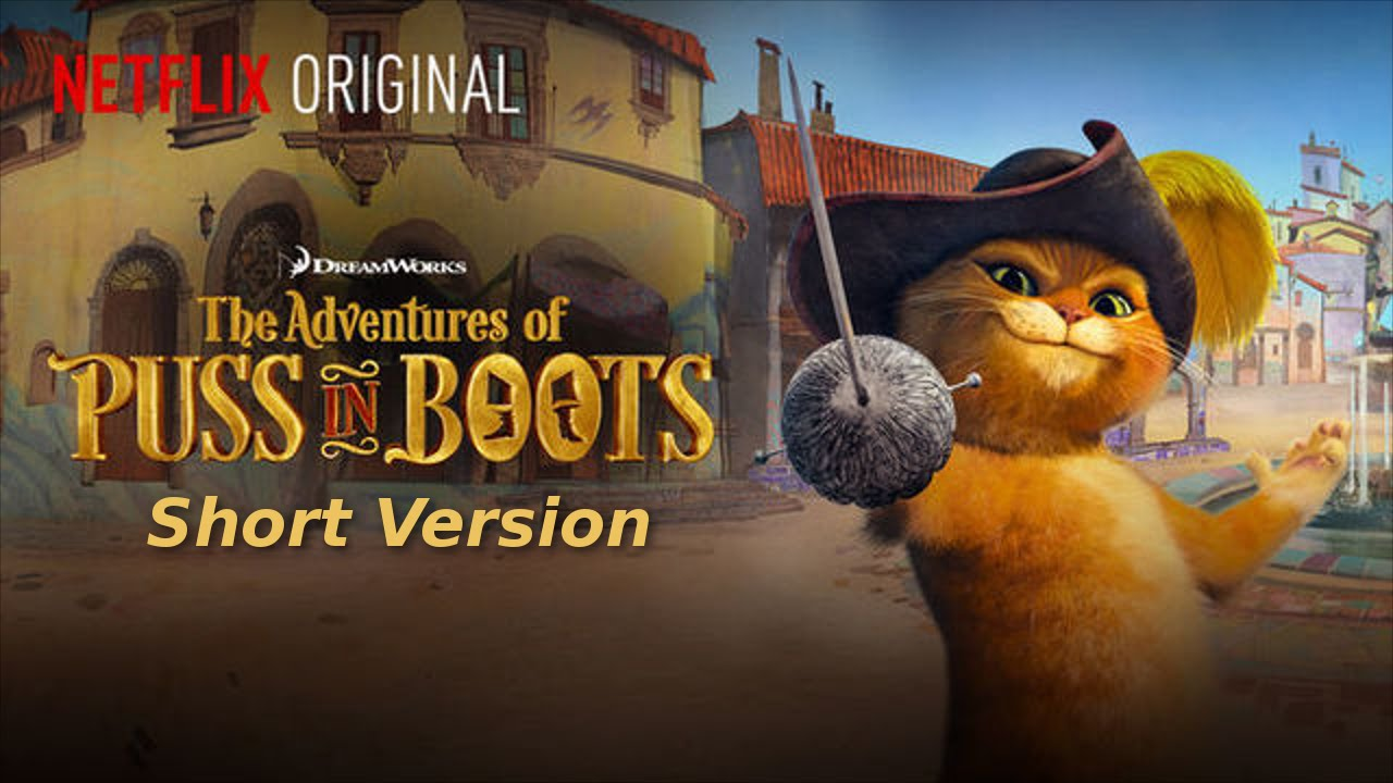 the adventures of puss in boots--short opening - youtube