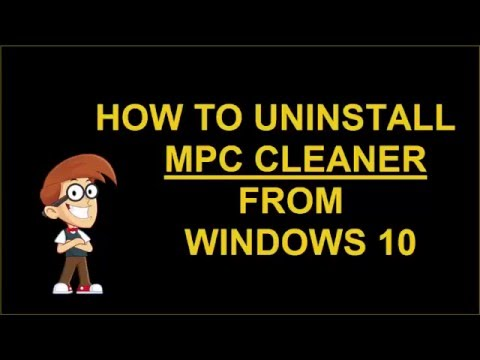 Remove MPC Cleaner From Windows 10 - YouTube