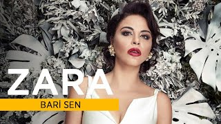 Zara - Bari Sen